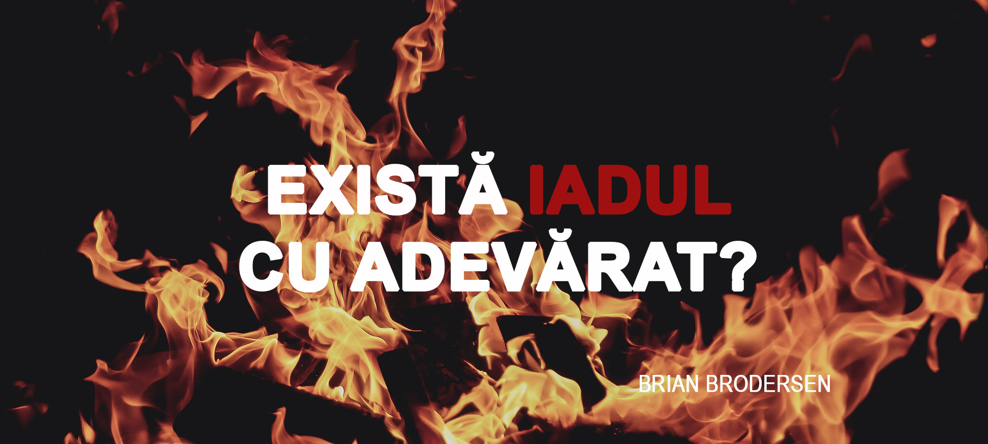 Does hell really exist Brian Brodersenfin2
